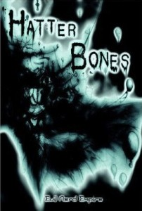 Hatter Bones by Paul Jessup